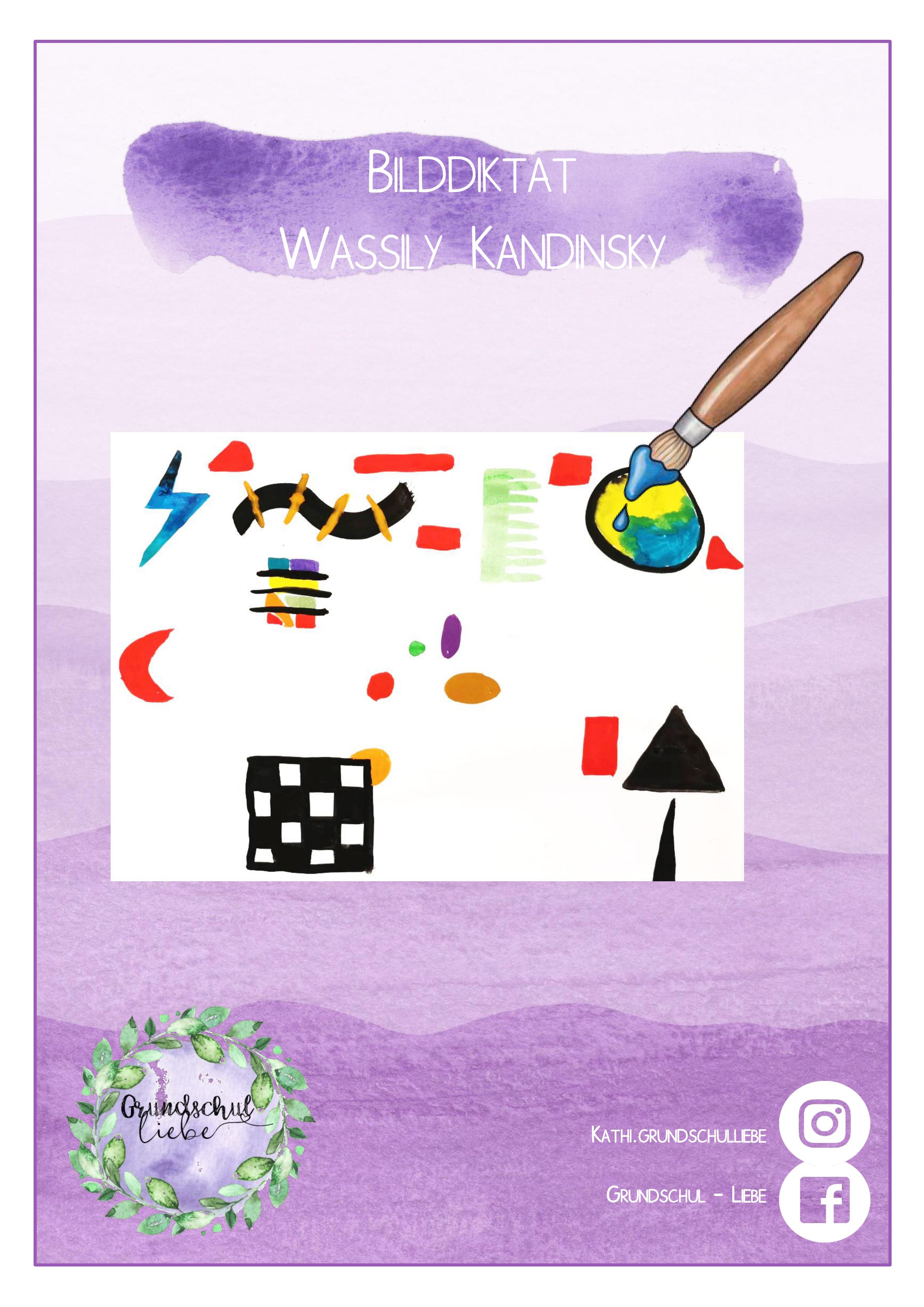 Bilddiktat Wassily Kandinsky Freebie Unterrichtsmaterial Im Fach Kunst Kandinsky Wassily Kandinsky Kunst Grundschule