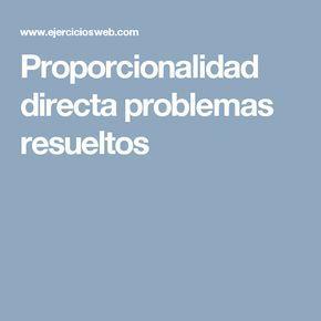 Proporcionalidad directa problemas resueltos | Proporcionalidad ...