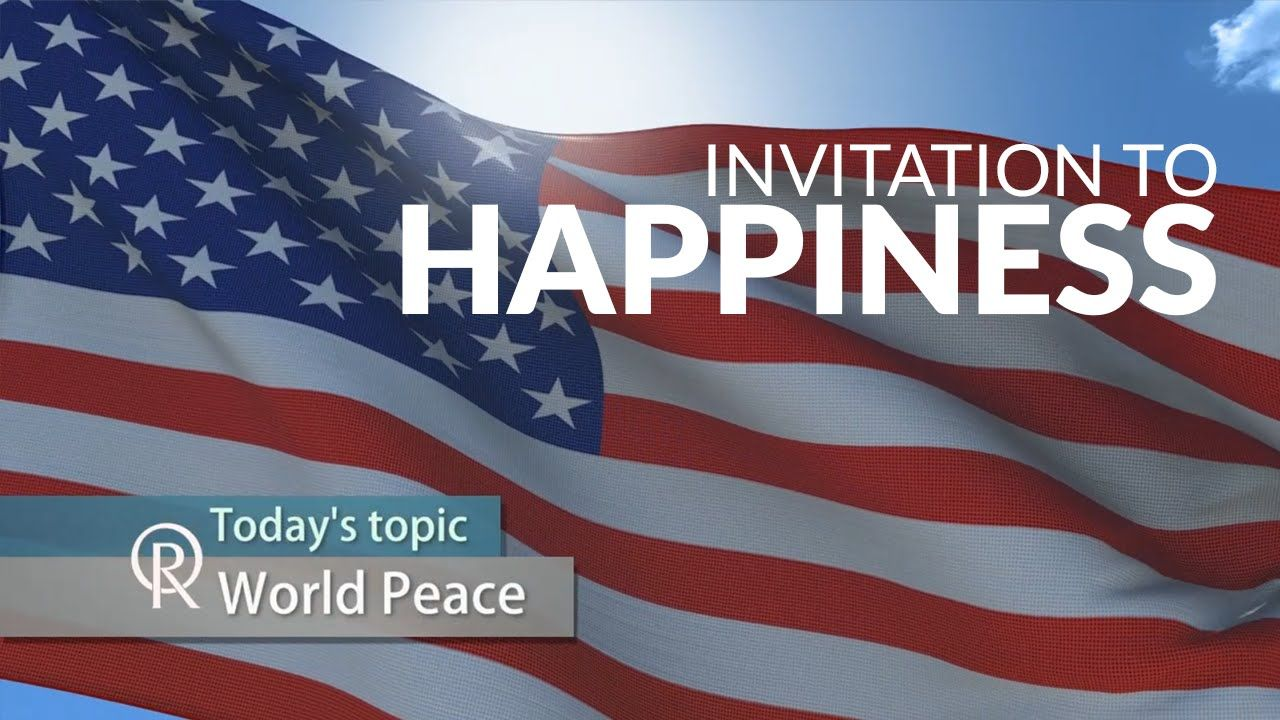 Invitation to Happiness: World Peace