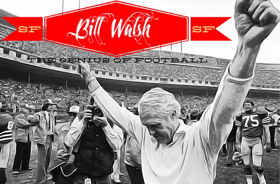 Bill Walsh 49ERS