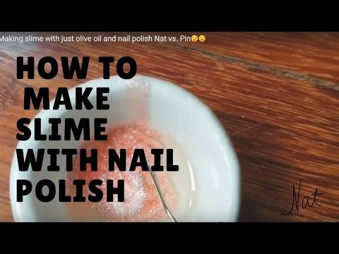 Making slime with just olive oil and nail polish nat vs pin making slime with just olive oil and nail polish nat vs ccuart Images