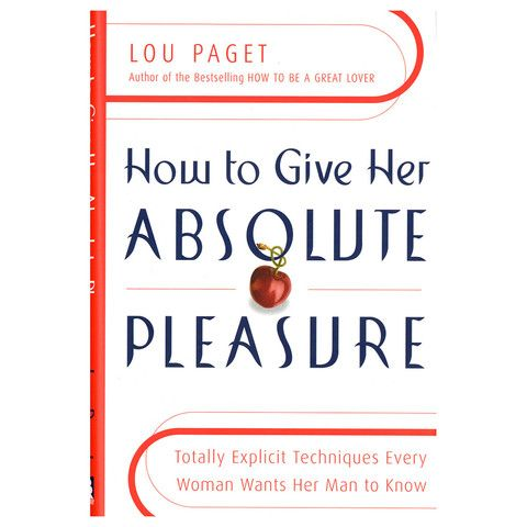 how to give her absolute pleasure paget lou