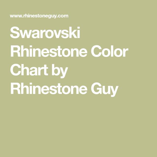 Swarovski Rhinestone Color Chart By Rhinestone Guy Swarovski Color Chart