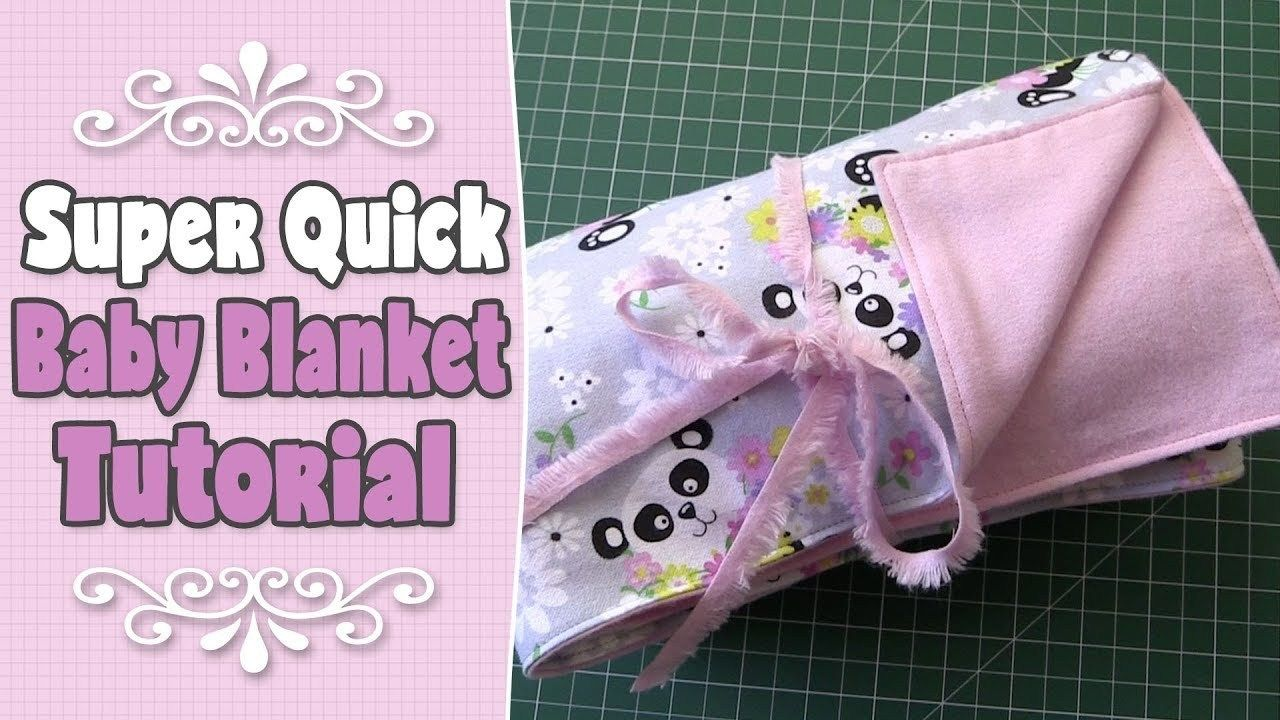 Easy Baby Blanket Sewing Patterns For Beginners Super Easy