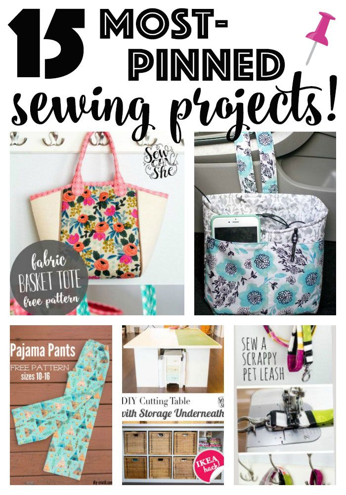 15 Sewing Projects With The Most Pins Re Pins Free Sewing