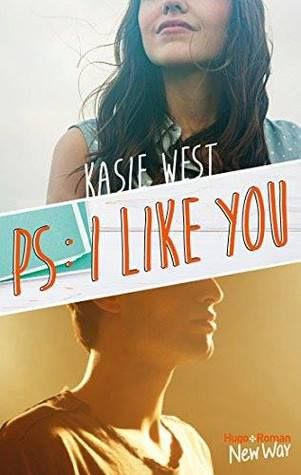 P S I Like You De Kasie West Avis En Francais Livres