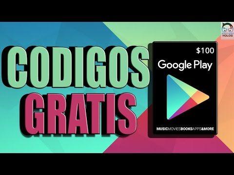 Como Conseguir Codigos De Google Play Gratis Junio 2017 Funcional Al 100 Youtube Google Play Youtube Google