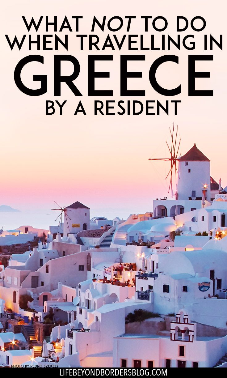 Do's and Don'ts in Greece - Greek Customs and Etiquette from an Athens resident - Life Beyond Borders