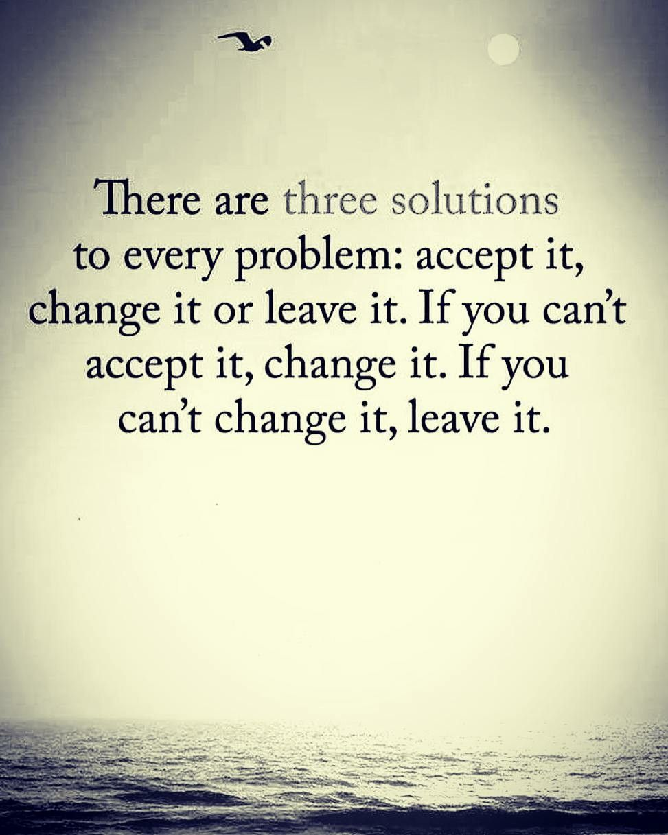 3 Solution Of To Every Problem Inspiration Quotes Inspirational Quotes Quotes Life Quotes
