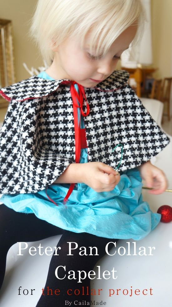 The Collar Project: Peter Pan Collar Capelet w/ Pattern! | A Stitch ...
