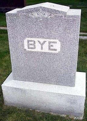bye gravestone funny sign cemetary epitaphs in 2018 pinterest