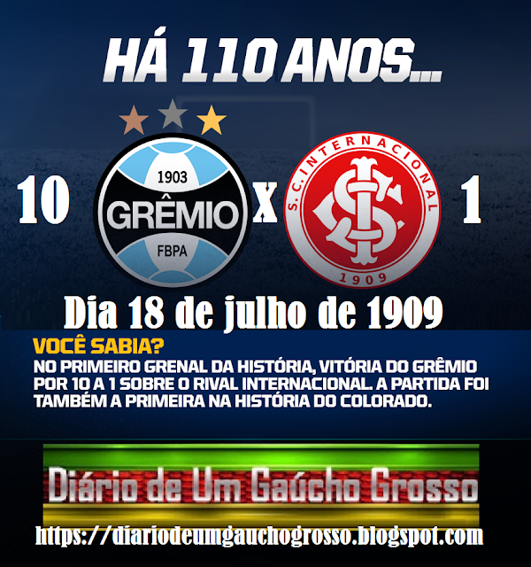 Diario De Um Gaucho Grosso Dia 18 De Julho Gremio 10 X 1 Internacional Julho Piadas De Futebol Fotos Do Gremio