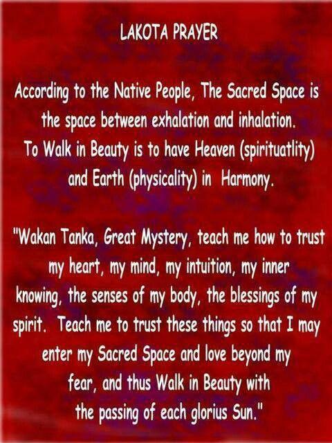 Lakota Prayer Very Beautiful Inspirational Words 3 Native American Prayers Native American Spirituality Native American Wisdom