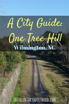 A City Guide One Tree Hill In Wilmington Nc Durham Nc