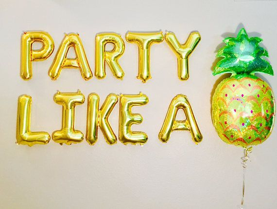 Party like a Pineapple, Pineapple Party, Pineapple Balloon, Pineapple Theme, Summer Party, Pineapple Decoration, Aloha Party, Luau Party,