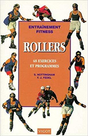 Rollers en ligne : 48 exercices et programmes Lecture en ...