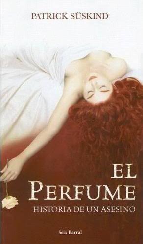 De Lectura El Perfume Historia Un Asesino Patrick Suskind Literazee Libro Spanish Edition