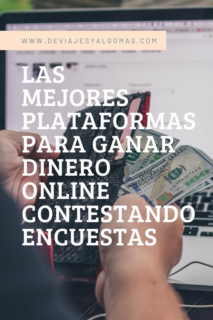 Las Mejores Plataformas Para Ganar Dinero Online Ganar Dinero Ganar Dinero Facil Ganar Dinero Online