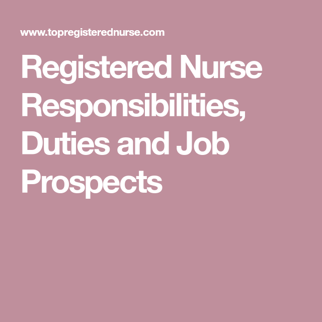 responsibilities of a registered nurse