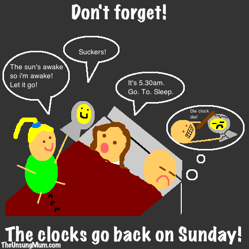 430426d968193f4935fdcf4a5f1e5d71 clocks go back! remember to change your gro clock! 5 30am is not