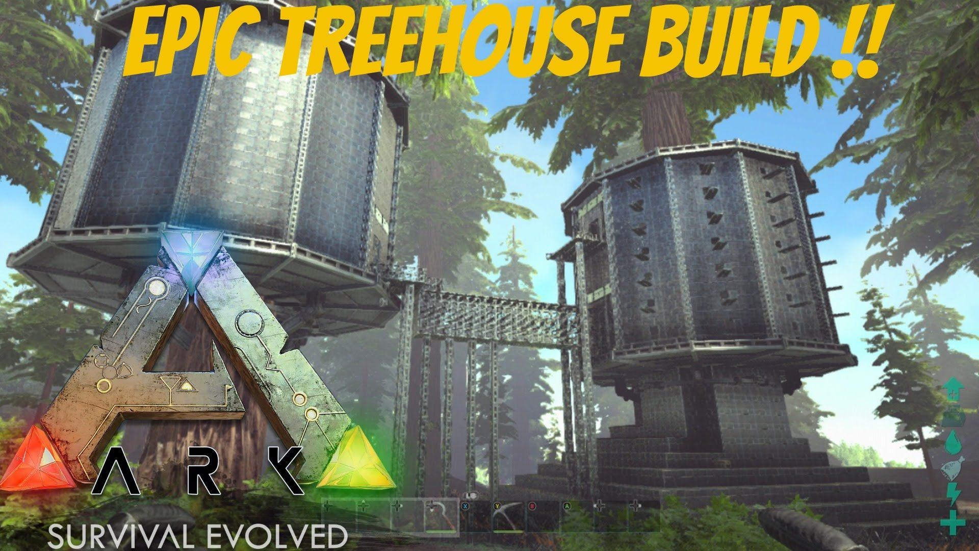 Ark Epic Treehouse Fort Ark Survival Evolved Bases Ark