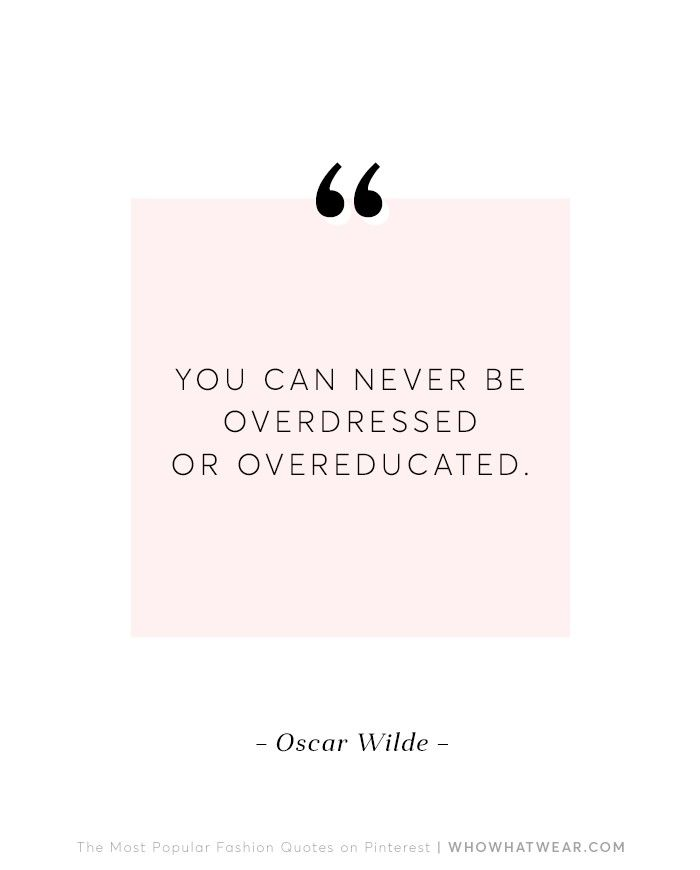 The 10 Most Popular Fashion Quotes On Pinterest Via @WhoWhatWearUK