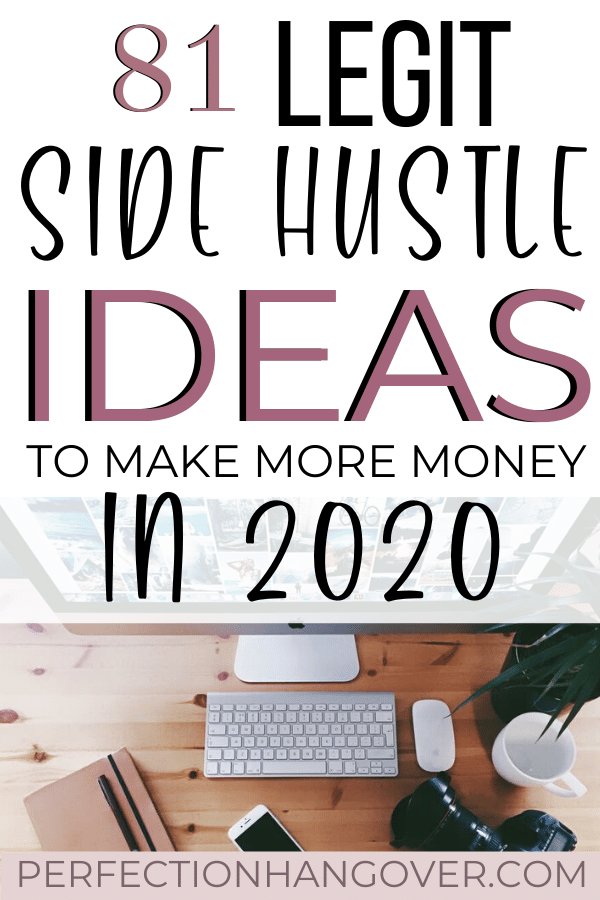 87 Legit Side Hustles To Make Money On The Side In 2020 Side Money Make More Money Side Hustle