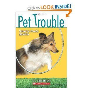 Pet Trouble #6: Smarty-Pants Sheltie: Amazon.ca: Tui T Sutherland: Books