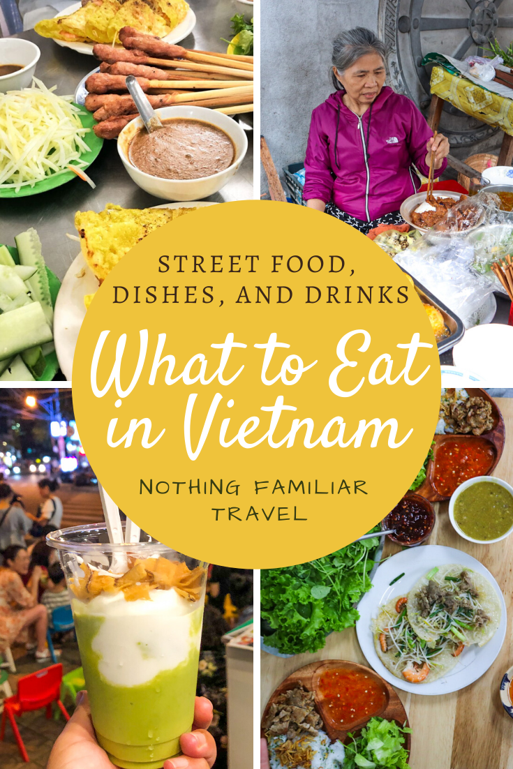 What To Eat In Vietnam Best Street Food Traditional Dishes And Drinks Street Food Best Street Food Food Guide