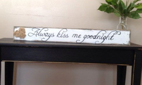 Lovely handmade always kiss me goodnight by Cynthiaswoodensigns