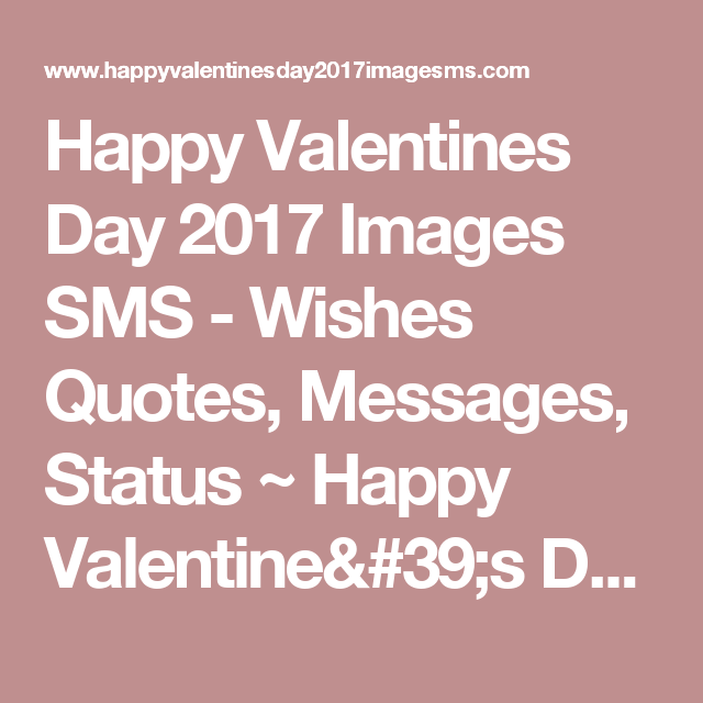 Happy Valentines Day 2017 Images SMS - Wishes Quotes, Messages ...