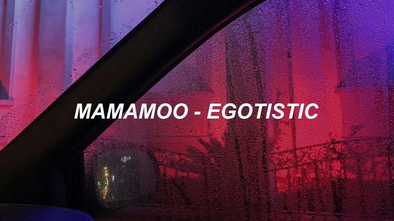Mamamoo Egotistic In 2020 Mamamoo Korean Music Songs
