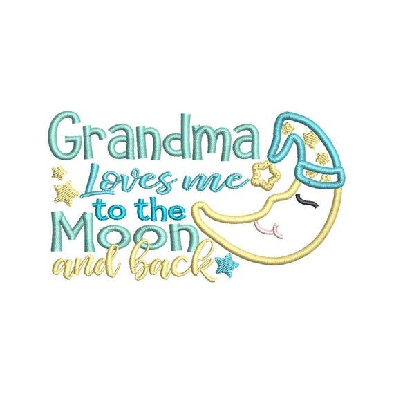 Download Grandma Loves me to the moon and back Applique Embroidery ...