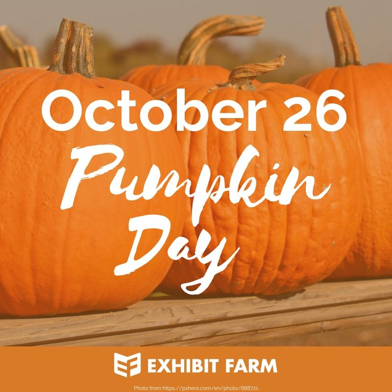 October S Food Holidays National Apple Month And More Exhibit Farm The Leader In Agricultural Exhibits And Displays Pumpkin October Food Holiday Recipes