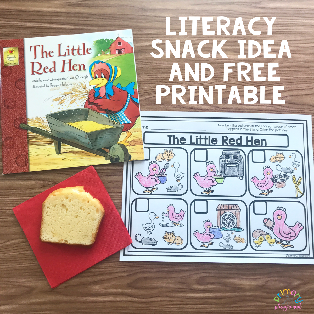 Literacy Snack Idea Red Hen Free Printable With Images