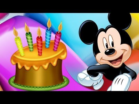Cancion De Feliz Cumpleaños Mickey Mouse Feliz Cumpleaños Niños Youtube Happy Birthday Mickey Mouse Happy Birthday Song Birthday Congratulations