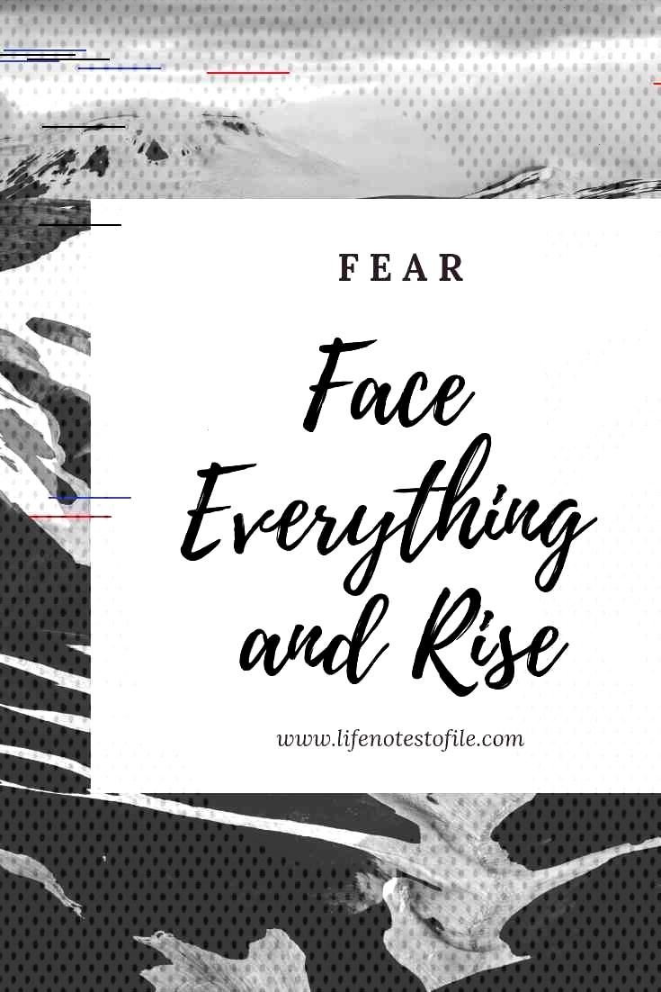 15 Inspirational Mottos and Their Backronyms - Life Notes to File FEAR – Face Everything and Rise