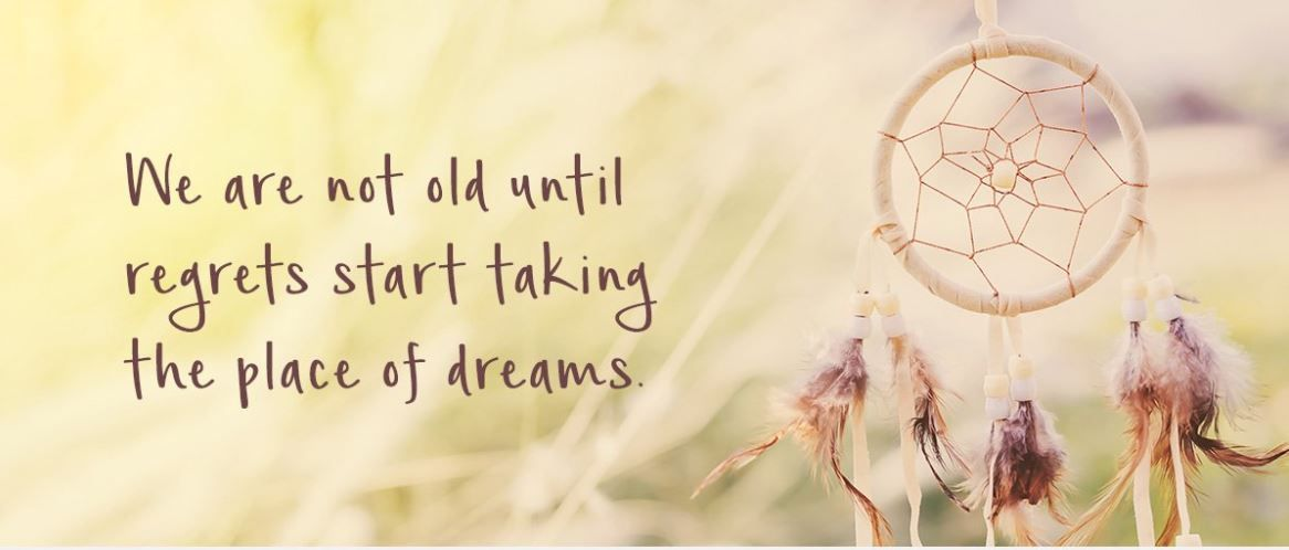 Here S A Great Quote To Remember For Mondaymotivation We Are Not Old Until Regrets Start Taking The Place Of Dreams Great Quotes Monday Motivation Regrets