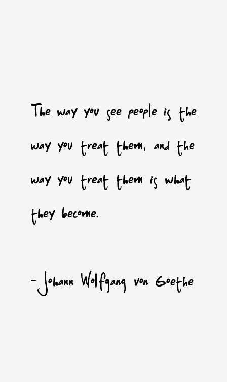 Johann Wolfgang Von Goethe Quotes Quotes Zitate Goethe Zitate