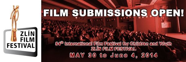 54TH International Film Festival for Children and Youth ZLÍN FILM FESTIVAL MAY 30 to June 4, 2014