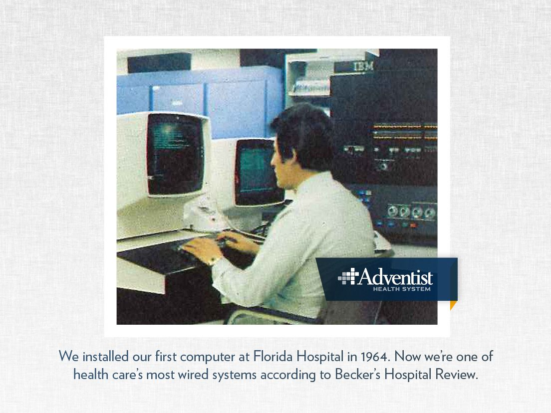 Adventist Health System installed their first computer at Florida ...