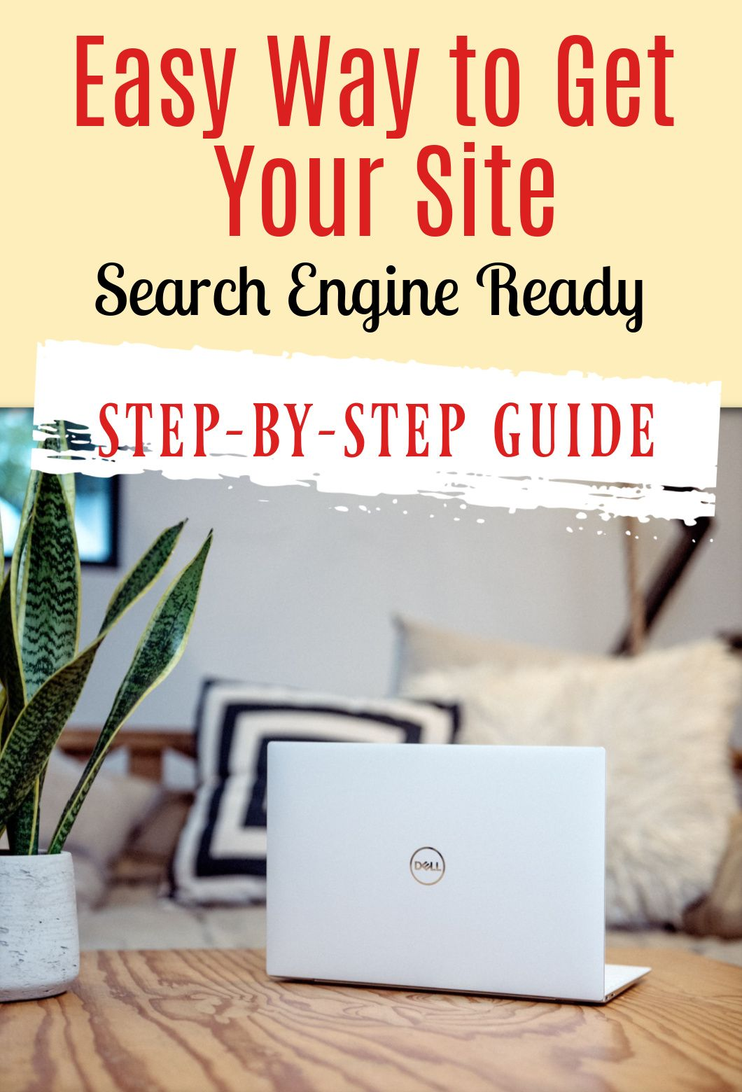 How To Get Your Site Search Engine Ready on Wordpress in