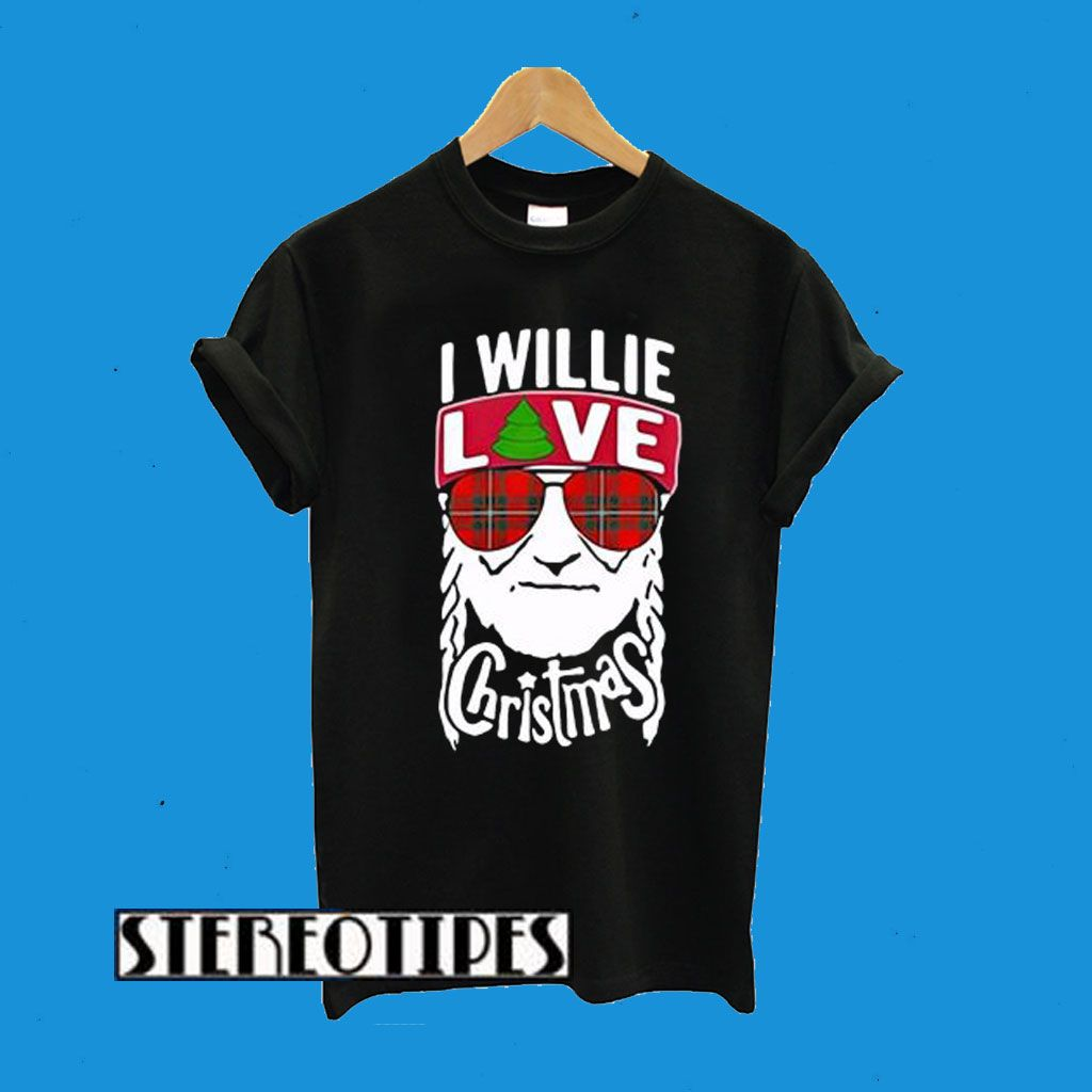 Download I Willie Love Christmas Willie Nelson T-Shirt | Willie ...