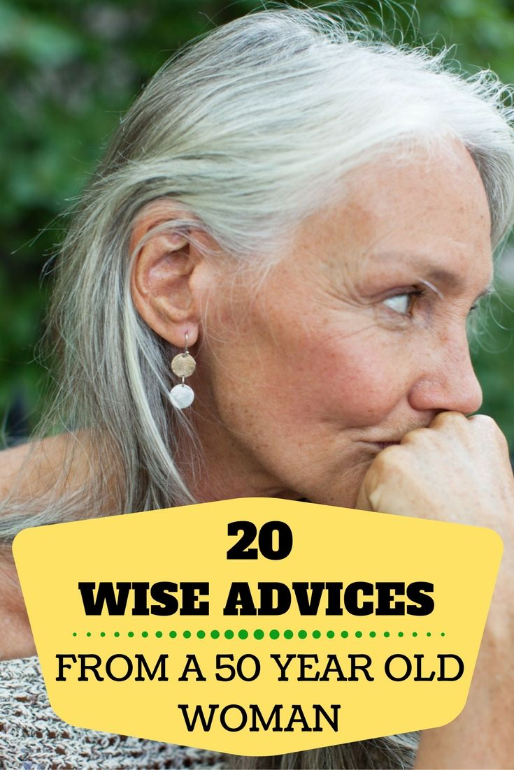 20 Wise Advices From A 50 Year Old Woman ° Quotes °