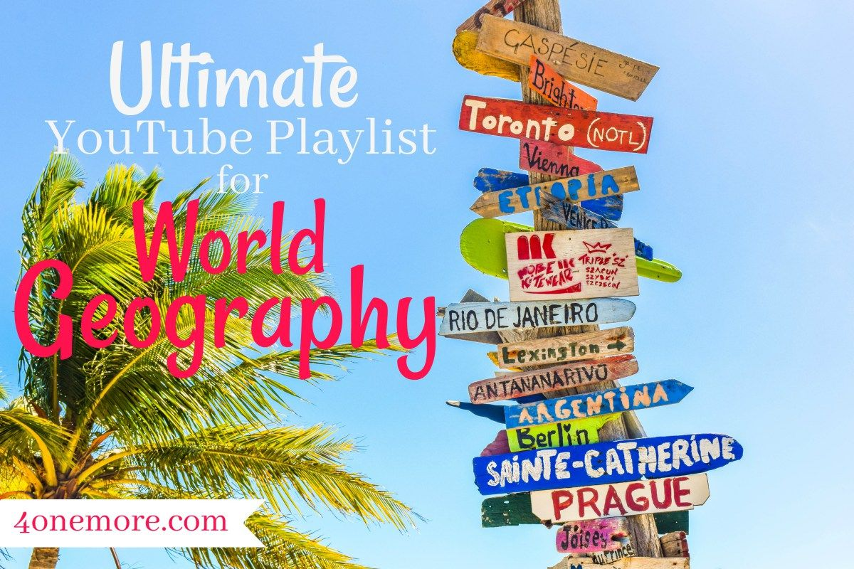 Ultimate Youtube Playlist For World Geography