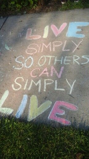 """""""Live simply so others can simply live,"""" -Matthew Lee Espinosa"""