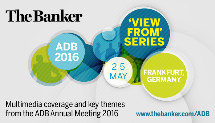 The Banker's View from ADB 2016