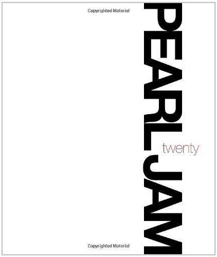 Pearl Jam Twenty by Pearl Jam