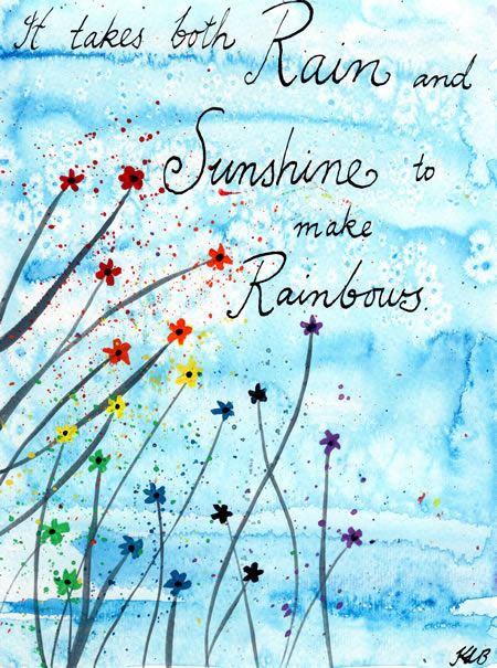 Quotes Of Inspiration Sunshine and Rainbows ...