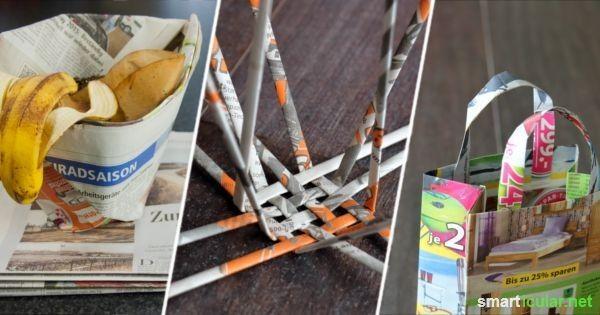 Upcycling ideen einfach  Zeitungen und Prospekte sinnvoll nutzten - 7 Upcycling-Ideen ...